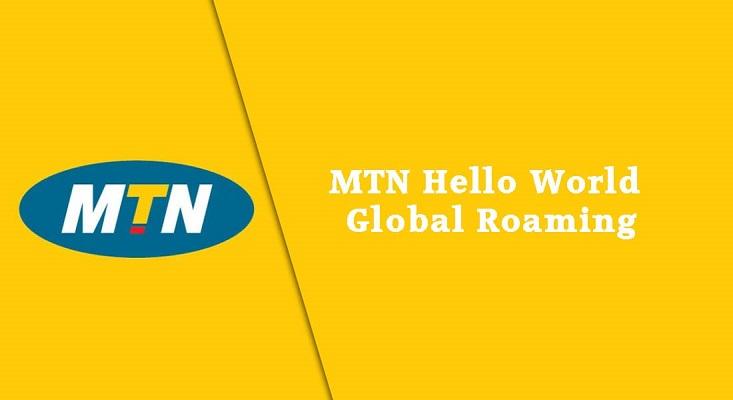 MTN images - MTN Hello World Global roaming bundles