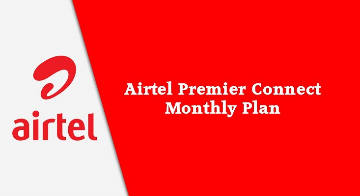 Airtel Images - Airtel Premier Connect Monthly Plan